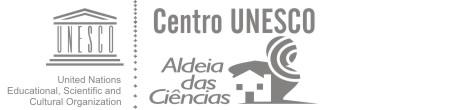 Aldeia das Ciências Centro Unesco